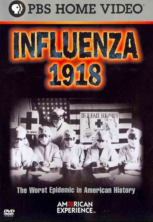 AMERICAN EXPERIENCE:INFLUENZA 1918 BY AMERICAN EXPERIENCE (DVD)
