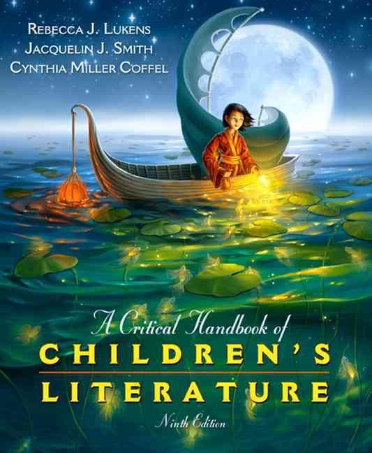Critical Handbook of Children's Literature By Lukens, Rebecca